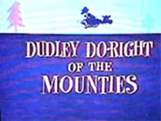Dudley Do-Right of the Mounties [image]